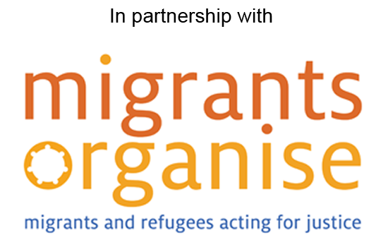 In partnership with Migrants Organise