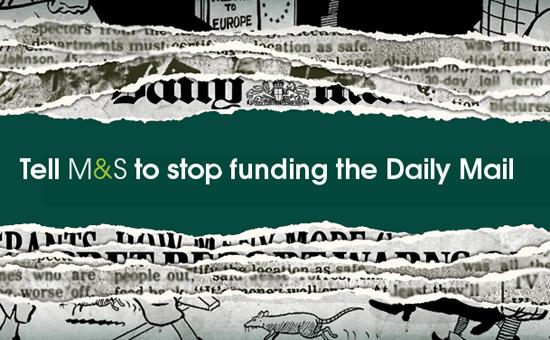 Tell M&S to stop funding the Daily Mail